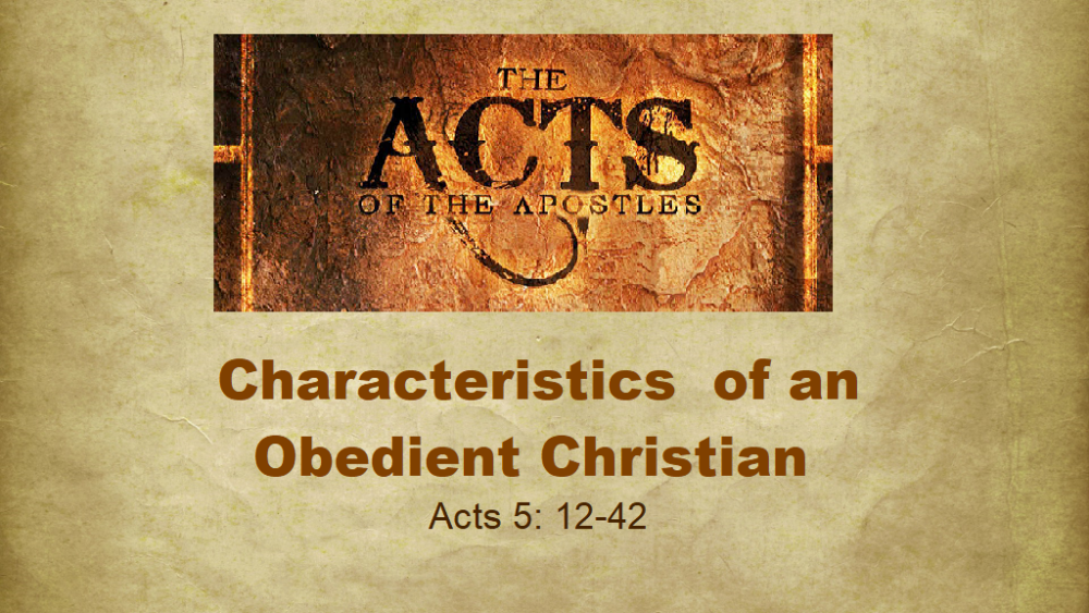 Characteristics Of An Obedient Christian