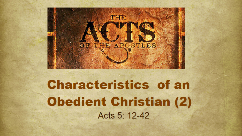 Characteristics Of An Obedient Christian - Part 2