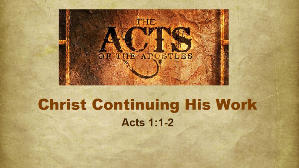Christ Continuing His Work
