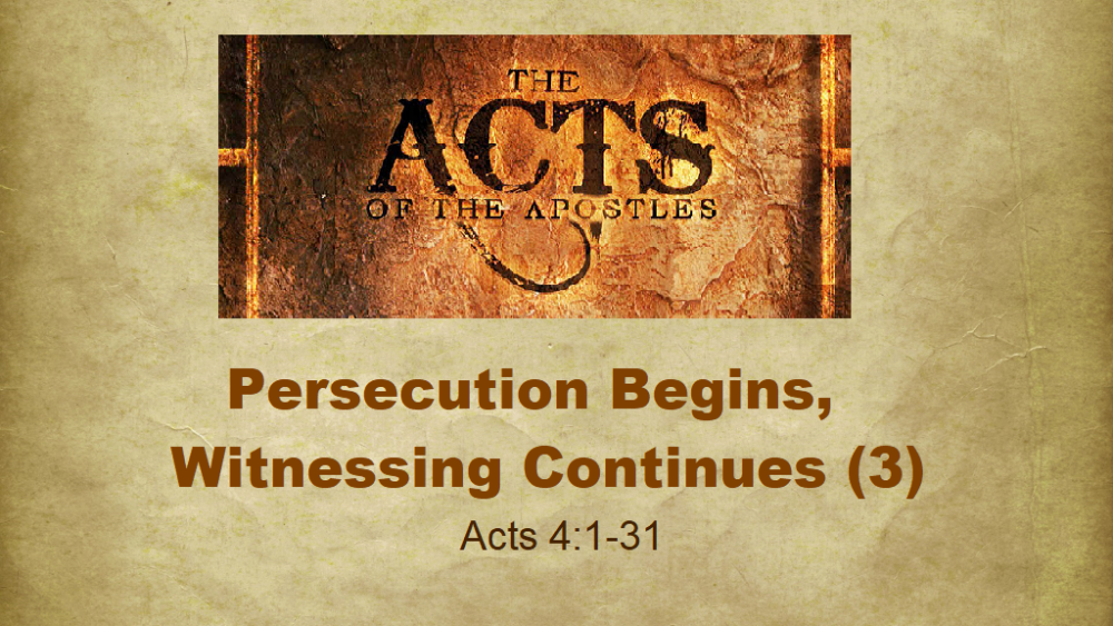 Persecution Begins, Witnessing Continues - Part 3