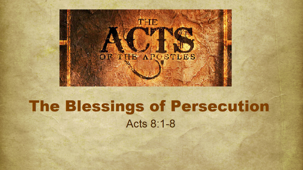 The Blessings of Persecution