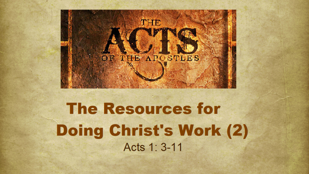 The Resources For Doing Christ\'s Work - Part 2 Image