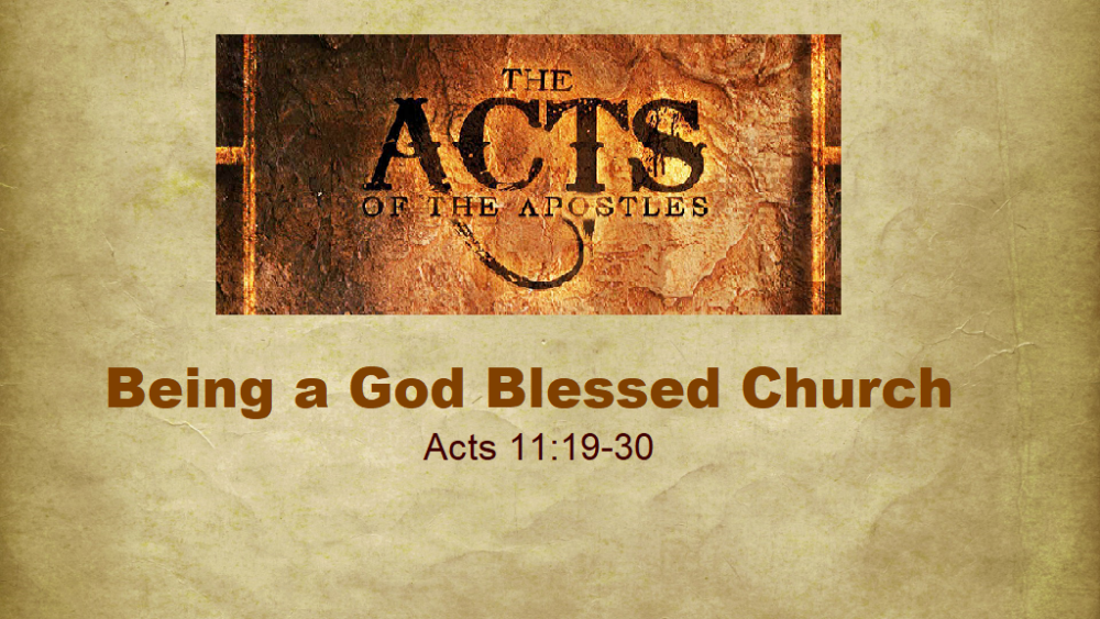 Being a God Blessed Church